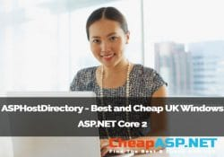 ASPHostDirectory - Best and Cheap UK Windows ASP.NET Core 2