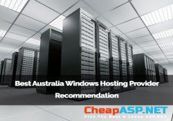Best Australia Windows Hosting Provider Recommendation