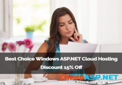 Best Choice Windows ASP.NET Cloud Hosting Discount 15% Off