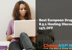 Best European Drupal 8.5.1 Hosting Discount 15% OFF