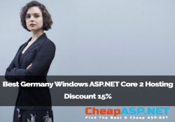 Best Germany Windows ASP.NET Core 2 Hosting - Discount 15%