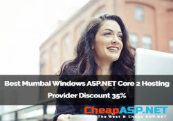 Best Mumbai Windows ASP.NET Core 2 Hosting Provider Discount 35%