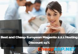 Best and Cheap European Magento 2.2.1 Hosting Discount 15%