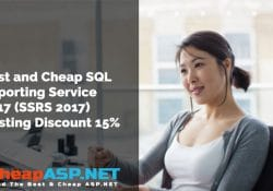 Best and Cheap SQL Reporting Service 2017 (SSRS 2017) Hosting Discount 15%