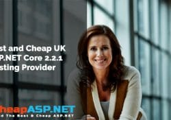 Best and Cheap UK ASP.NET Core 2.2.1 Hosting Provider