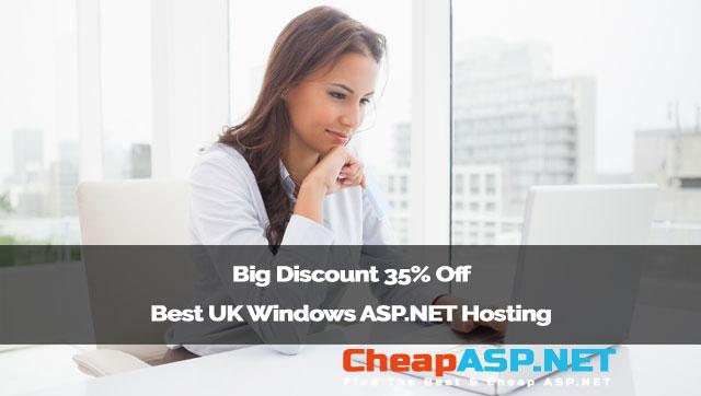 Big Discount 35% Off Best UK Windows ASP.NET Hosting