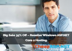 Big Sale 35% Off – Reseller Windows ASP.NET Core 2 Hosting