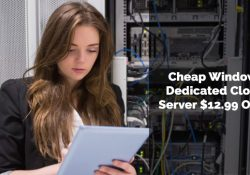 Cheap Windows Dedicated Cloud Server $12.99 ONLY