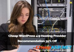 Cheap WordPress 4.9 Hosting Provider Recommendation 35% Off