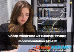 Cheap WordPress 4.9 Hosting Provider Recommendation 35% Off