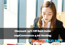 Discount 35% Off Best India nopCommerce 4.00 Hosting