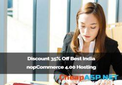 Discount 35% Off Best India nopCommerce 4.00 Hosting