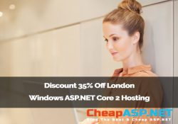Discount 35% Off London Windows ASP.NET Core 2 Hosting