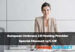 European Umbraco 7.8 Hosting Provider Special Discount 15% Off