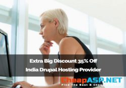 Extra Big Discount 35% Off India Drupal Hosting Provider