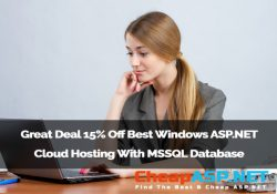 Great Deal 15% Off Best Windows ASP.NET Cloud Hosting With MSSQL Database