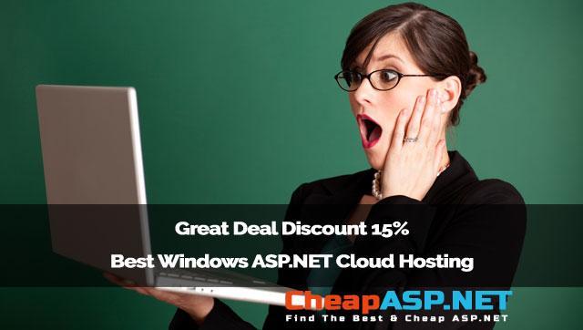 Great Deal Discount 15% Best Windows ASP.NET Cloud Hosting