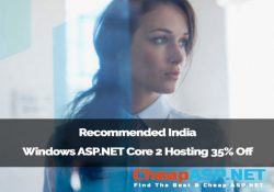Recommended India Windows ASP.NET Core 2 Hosting 35% Off