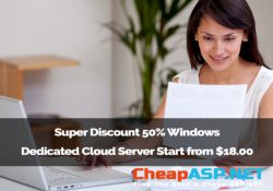 Super Discount 50% Windows Dedicated Cloud Server Start from $18.00