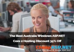 The Best Australia Windows ASP.NET Core 2 Hosting – Discount 35% Off