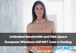 Unlimited Bandwidth and Disk Space European Windows ASP.NET Core 2 Hosting
