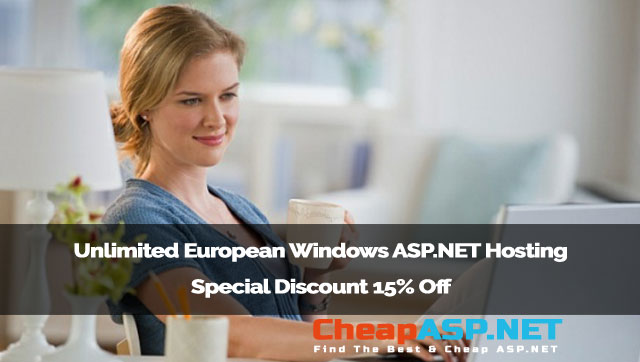Unlimited European Windows ASP.NET Hosting Special Discount 15% Off