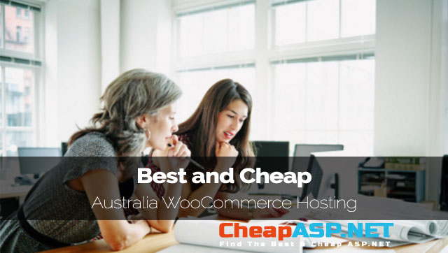 Best and Cheap Australia WooCommerce Hosting
