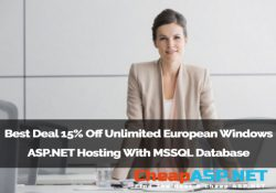Best Deal 15% Off Unlimited European Windows ASP.NET Hosting With MSSQL Database
