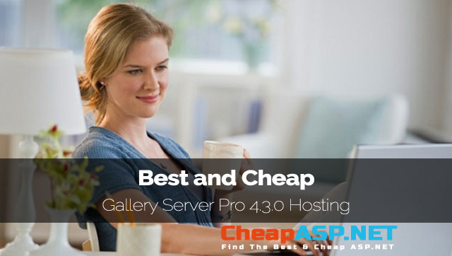 Best and Cheap Gallery Server Pro 4.3.0 Hosting