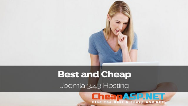 Best and Cheap Joomla 3.4.3 Hosting