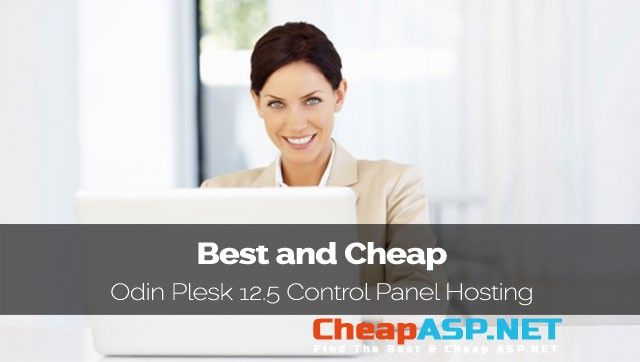 Best and Cheap Hosting Provider That Support Odin Plesk 12.5 Control Panel