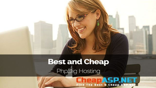 Best and Cheap PhpDig Hosting