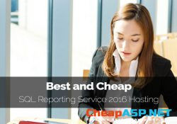 Best & Cheap SQL Reporting Service 2016 Hosting