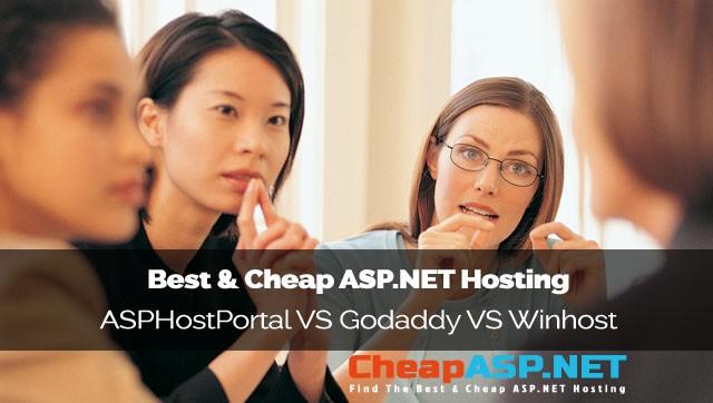 Best and Cheap ASP.NET Hosting - ASPHostPortal.com VS Godaddy VS Winhost