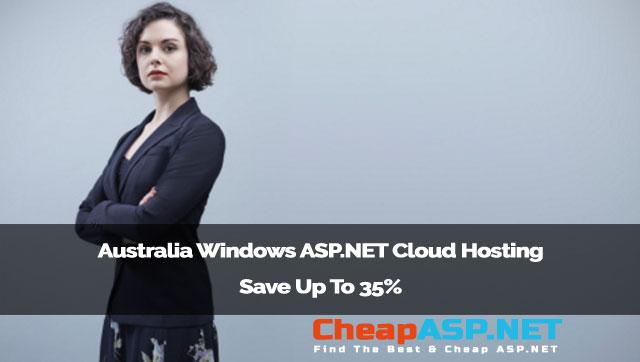 Australia Windows ASP.NET Cloud Hosting - Save Up To 35%