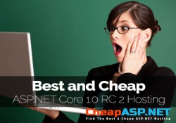 Best and Cheap ASP.NET Core 1.0 RC 2 Hosting