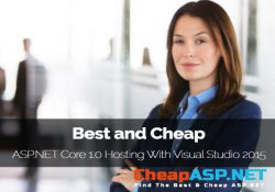 Best and Cheap ASP.NET Core 1.0 Hosting With Visual Studio 2015