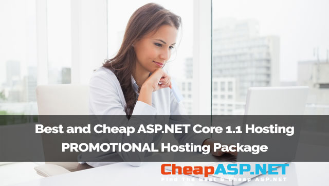 Best and Cheap ASP.NET Core 1.1 Hosting - PROMOTIONAL Host Two Package