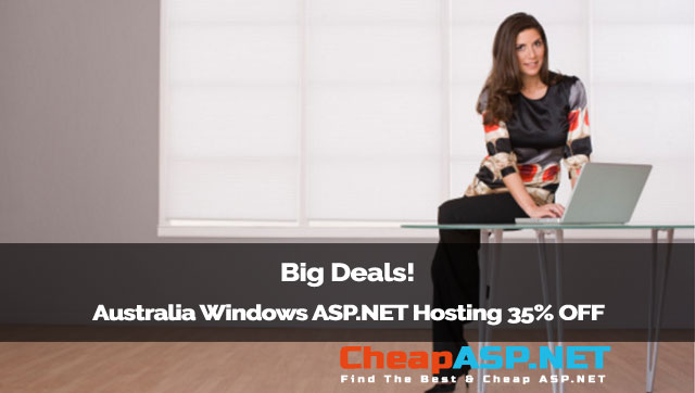 Big Deals! Australia Windows ASP.NET Hosting 35% OFF