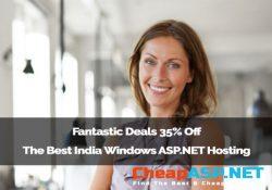 Fantastic Deals 35% Off The Best India Windows ASP.NET Hosting