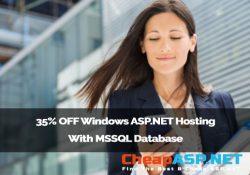 35% OFF Windows ASP.NET Hosting With MSSQL Database