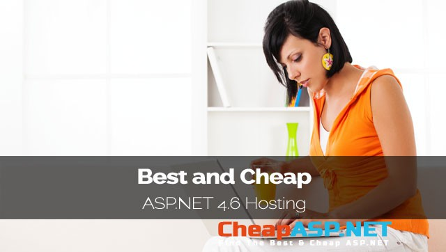 Best and Cheap ASP.NET 4.6 Hosting