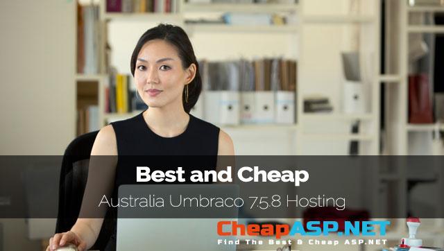 Best and Cheap Australia Umbraco 7.5.8 Hosting