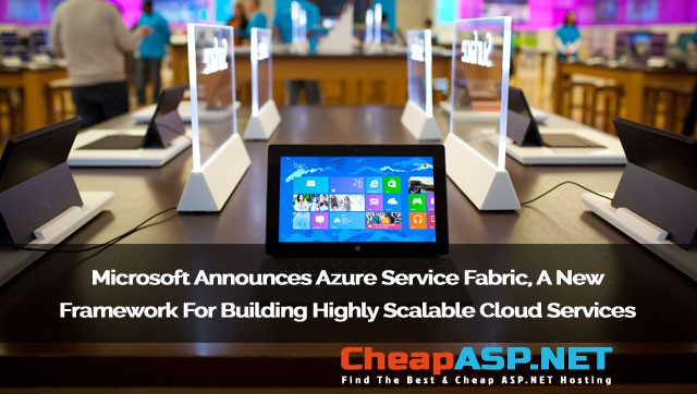 Microsoft Announces Azure Service Fabric, A New Framework For Building Highly Scalable Cloud Services