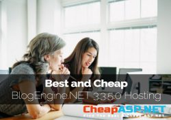 Best and Cheap BlogEngine.NET 3.3.5.0 Hosting With Latest ASP.NET Technology