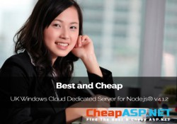 Best and Cheap UK Windows Cloud Dedicated Server for Node.js® v4.1.2