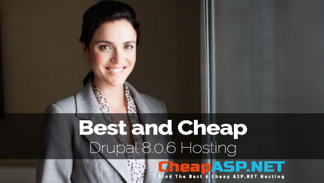 Best and Cheap Drupal 8.0.6 Hosting