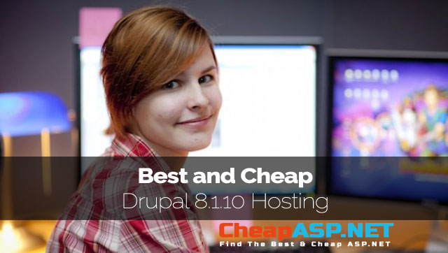 Best and Cheap Drupal 8.1.10 Hosting