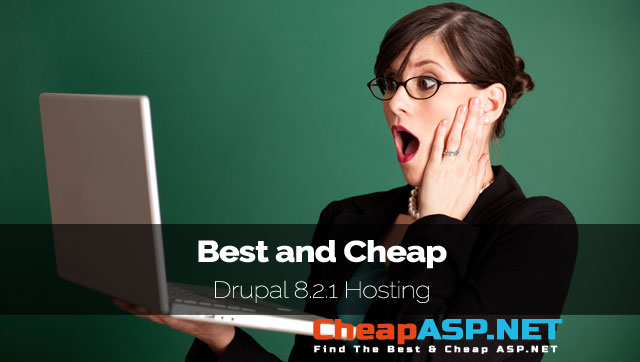 Best and Cheap Drupal 8.2.1 Hosting