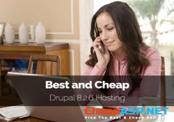Best and Cheap Drupal 8.2.6 Hosting